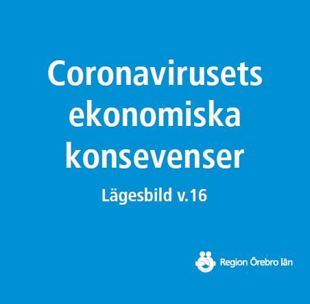 Omslag: Coronaviruset och näringslivet i Örebro län
