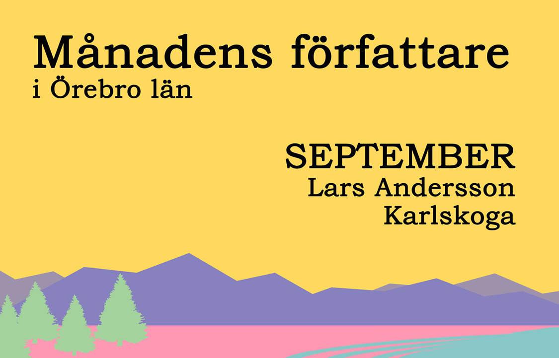 Månadens författare september - Lars Andersson, Karlskoga