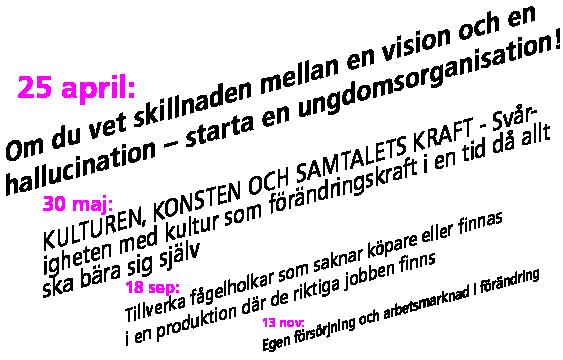 Erfarenhetsseminarier datum och rubriker