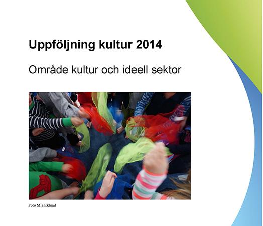Uppföljning kultur 2014 rapportens framsida