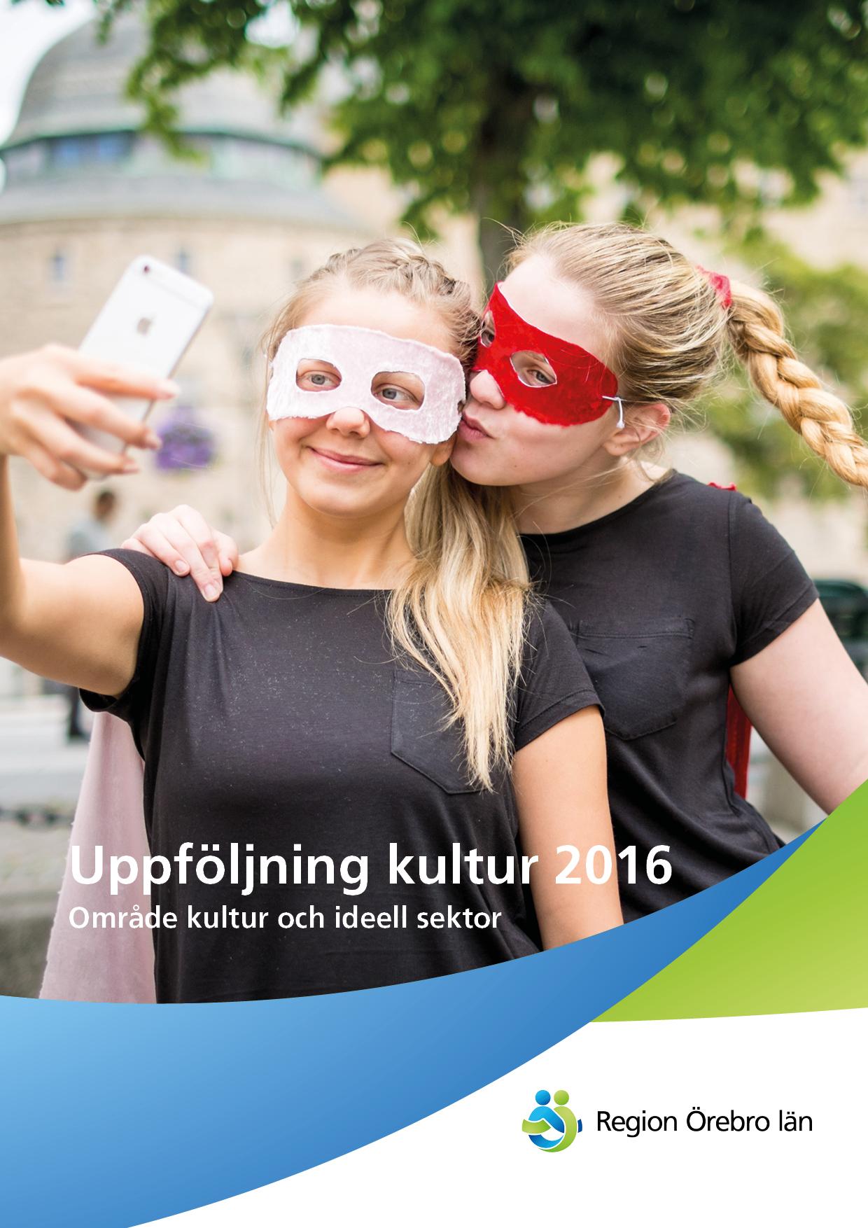 Rapportframsida Uppföljning kultur 2016