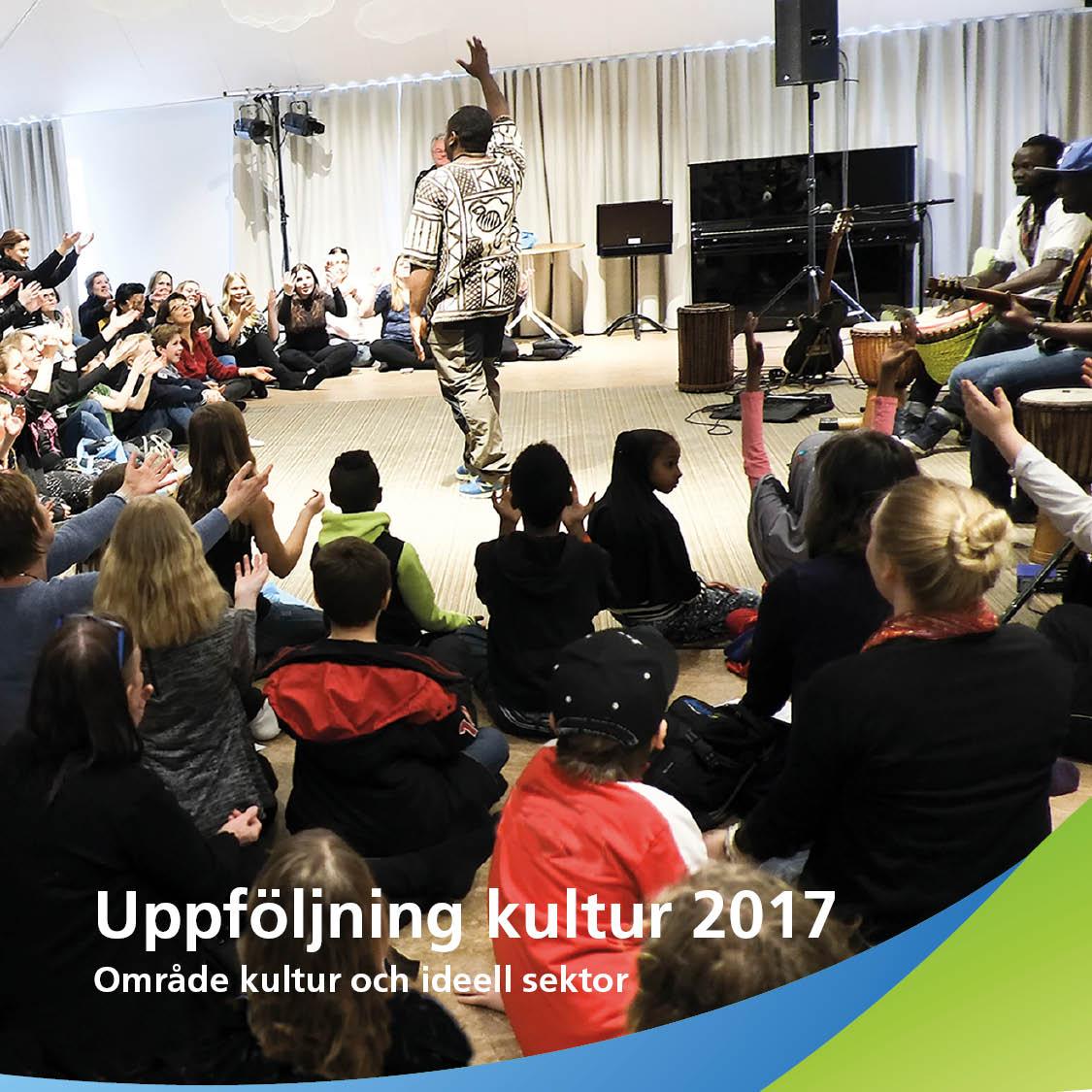 Rapporten Uppföljning kultur 2017